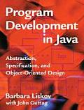 Program Development in Java : Abstraction, Specification, and Object-oriented Design (01 Edition)