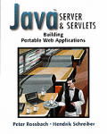 Java(tm) Server and Servlets: Building Portable Web Applications