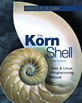 Korn Shell : Linux and Unix Shell Programming Manual / With CD (3RD 01 Edition)