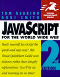JavaScript for the World Wide Web Visual QuickStart Guide 2nd Edition