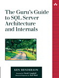 The Guru's Guide to SQL Server Architecture and Internals [With CDROM]