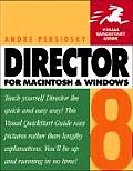 Director 8 for Macintosh & Windows Visual QuickStart Guide