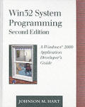 WIN32 System Programming: A Windows 2000 Application Developer's Guide [With CDROM]
