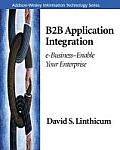B2B Application Integration: E-Business-Enable Your Enterprise (Addison-Wesley Information Technology)
