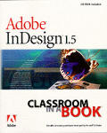 Adobe Indesign 1.5 Classroom in a Book