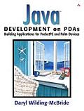 Java Development on PDAs: Building Applications for PocketPC and Palm Devices (Java)