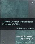 Stream Control Transmission Protocol (Sctp): A Reference Guide with CDROM