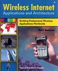 Wireless Internet Applications & Architecture