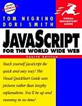 JavaScript for the World Wide Web Visual QuickStart Guide 4th Edition