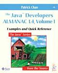 The Java Developers Almanac 1.4, Volume 1: Examples and Quick Reference