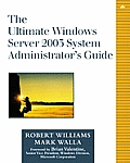 The Ultimate Windows 2000 System Administrator's Guide