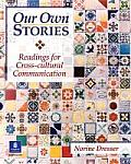 Our Own Stories Readings for Cross C 2ND Edition