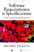 Software Requirements & Specifications: A Lexicon of Practice, Principles and Prejudices