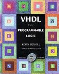 VHDL for Programmable Logic No CD-Rom