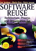 Software Reuse : Architecture Process and Organization for Business Success (97 Edition)