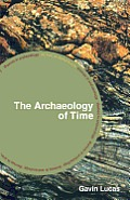 The Archaeology of Time