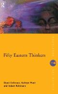 Fifty Eastern Thinkers