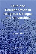 Faith and Secularisation in Religious Colleges and Universities
