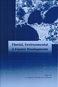 Fluvial, Environmental and Coastal Developments in Hydraulic Engineering: Proceedings of the International Workshop on state-of-the-art Hydraulic Engineering, Bari, Italy, 16-19 February 2004