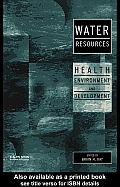 Water Resources: Health, Environment and Development