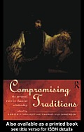 Compromising Traditions: The Personal Voice in Classical Scholarship