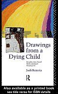 Drawings from a Dying Child: Insights into Death from a Jungian Perspective