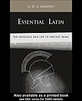 Essential Latin: The Language and Life of Ancient Rome