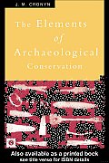 Elements of Archaeological Conservation