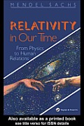 Relativity in Our Time: From Physics to Human Relations