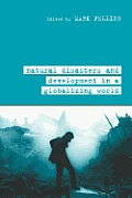 Natural Disaster and Development in a Globalizing World