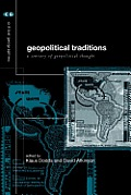 Geopolitical Traditions: Critical Histories of a Century of Political Thought