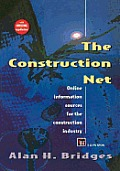 Construction Net: Online Information Sources for the Construction Industry