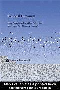 Fictional Feminism: Representing Feminism in American Bestsellers