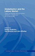 Globalization and the Labour Market: Trade, Technology and Unskilled Workers in Europe and the United States