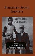 Ethnicity, Sport, Identity: Struggles for Status