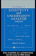 Sensitivity & Uncertainty Analysis, Volume 1: Theory
