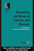 Demolition and Reuse of Concrete and Masonry: Proceedings of the Third International RILEM Symposium