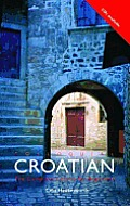 Colloquial Croatian the Complete Course for Beginners