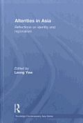 Alterities in Asia: Reflections on Identity and Regionalism