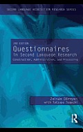 Questionnaires in Second Language Research: Construction, Administration, and Processing