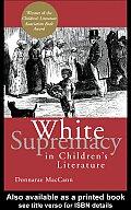 White Supremacy in Children's Literature