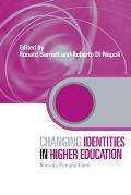 Changing Identities in Higher Education: Voicing Perspectives Cover