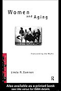 Women and Aging: Transcending the Myths