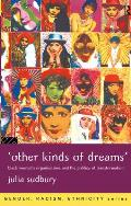'Other Kinds of Dreams': Black Women's Organizations and the Politics of Transformation