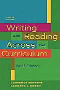 Writing and Reading Across Curriculum : Brief (4TH 11 - Old Edition)
