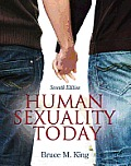 Human Sexuality Today-text Only (7TH 12 - Old Edition)