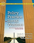 Policy Practice for Social Workers New Strategies for a New Era Updated Edition
