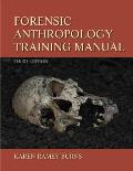 Forensic Anthropology Training Manual (3RD 13 Edition)