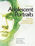 Adolescent Portraits Identity Relationships & Challenges 7th edition