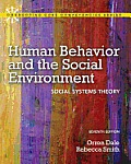 Human Behavior and the Social Environment: Social Systems Theory (Connecting Core Competencies) Cover